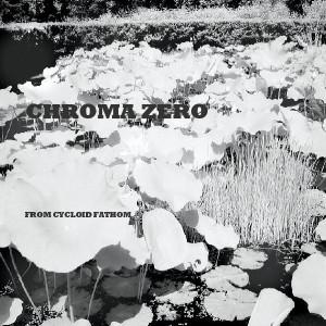 Chroma Zero